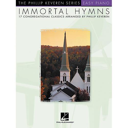 Hal Leonard Immortal Hymns Easy - Phillip Keveren Series For Easy Piano