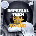 Alliance Imperial Teen - Feel the Sound thumbnail