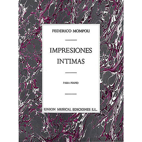 Union Musicale Impresions Intimas (for Piano) Music Sales America Series