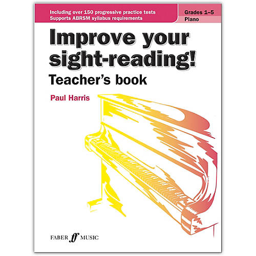 Faber Music LTD Improve Your Sight-Reading! Piano (Teacher's Book) Grades 1-5