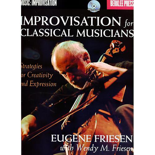 Berklee Press Improvisation For Classical Musicians - Berklee Press Book/CD