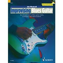 Schott Improvising Blues Guitar Guitar Series Softcover with CD Written by John Wheatcroft
