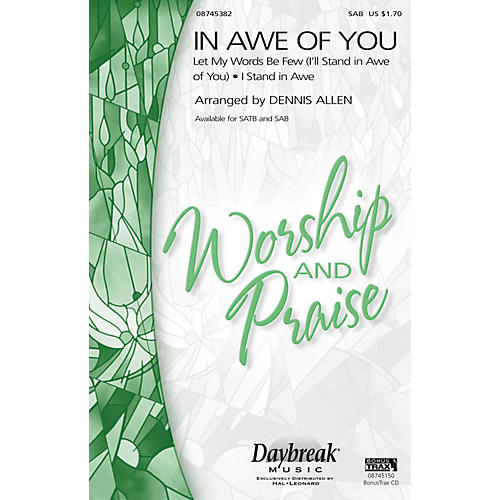 Daybreak Music In Awe of You (Medley) SAB arranged by Dennis Allen