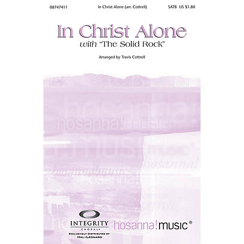 Integrity Music In Christ Alone (with The Solid Rock) Orchestra by Travis Cottrell Arranged by Travis Cottrell