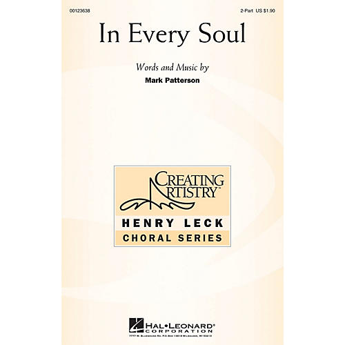 Hal Leonard In Every Soul 2-Part composed by Mark Patterson