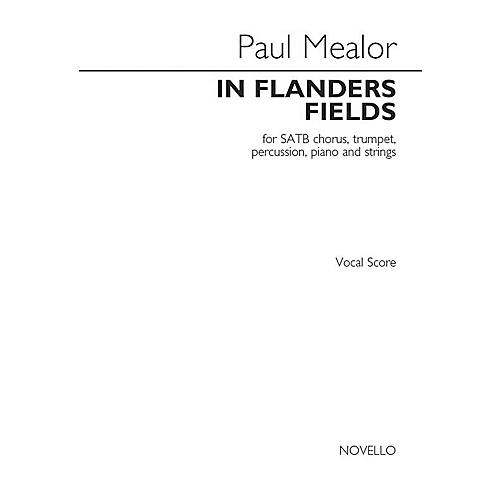 Novello In Flanders Fields SATB with Piano Composed by Paul Mealor