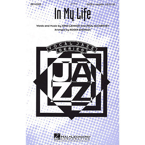 Hal Leonard In My Life SATB a cappella by The Beatles arranged by Roger Emerson