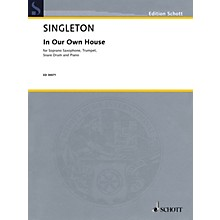 Schott Music Corporation New York In Our Own House Ensemble Series Composed by Alvin Singleton