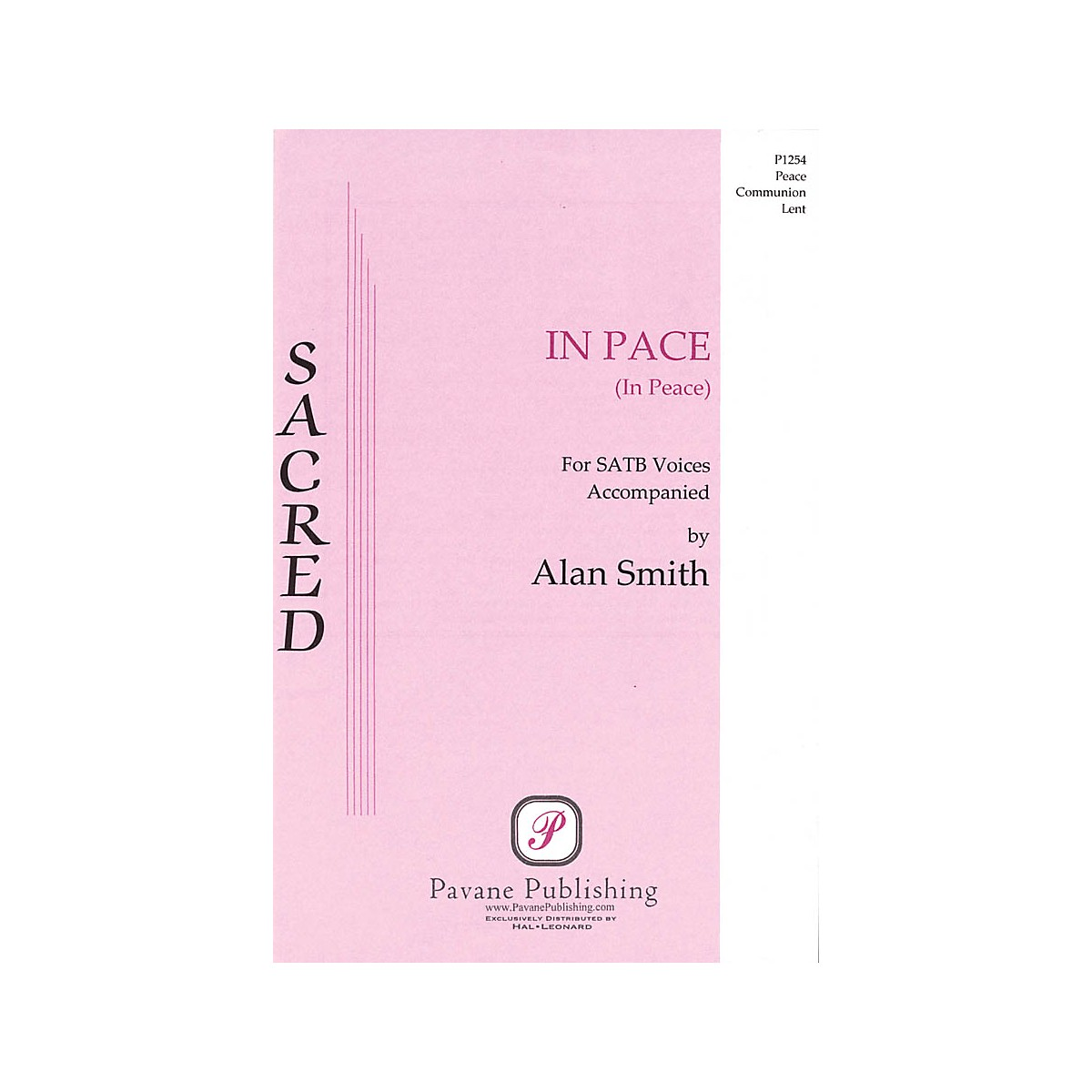 Pavane In Pace (In Peace) SATB composed by Alan Smith