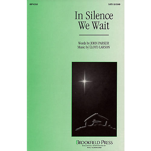 Brookfield In Silence We Wait SATB composed by Lloyd Larson