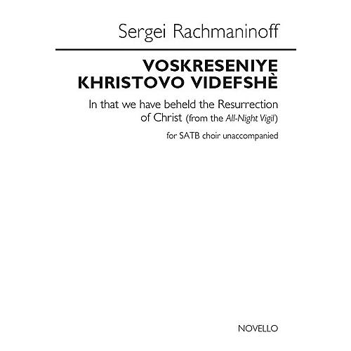 Novello In That We Have Beheld the Resurrection of Christ SATB a cappella by Sergei Rachmaninoff