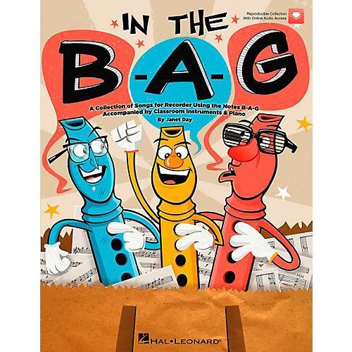 Hal Leonard In The B-A-G (BAG) - Collection of Songs for Recorder Using the Notes B-A-G, A Book/CD
