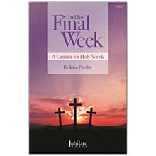 JUBILATE In The Final Week SATB Choral Score