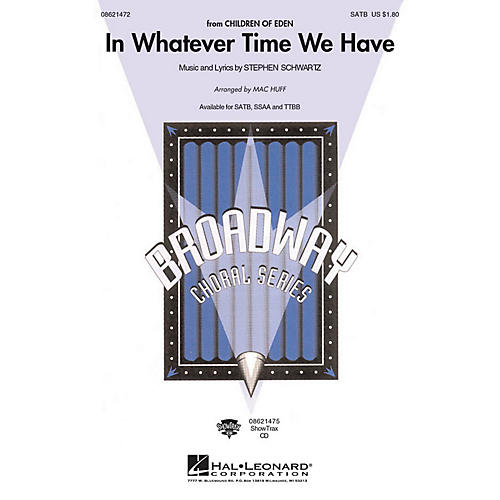 Hal Leonard In Whatever Time We Have ShowTrax CD Arranged by Mac Huff