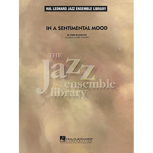 Hal Leonard In a Sentimental Mood Jazz Band Level 4 Arranged by Mike Tomaro