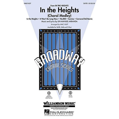 Hal Leonard In the Heights (Choral Medley) ShowTrax CD Arranged by Mac Huff