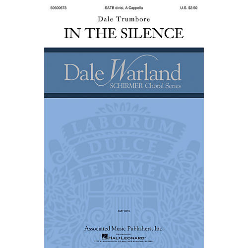 G. Schirmer In the Silence (Dale Warland Choral Series) SATB a cappella composed by Dale Trumbore