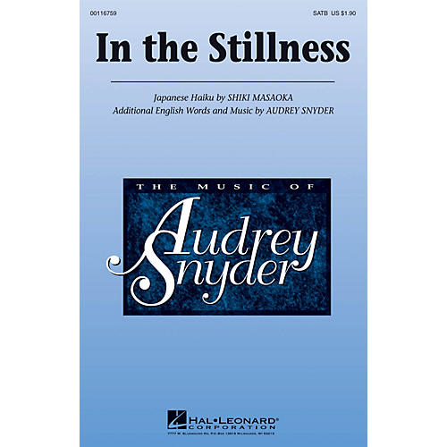 Hal Leonard In the Stillness SATB composed by Audrey Snyder