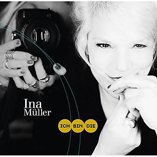 Alliance Ina Müller - Ich Bin Die