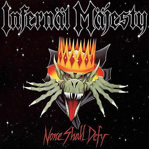 Alliance Infernal Majesty - None Shall Defy