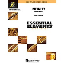 Hal Leonard Infinity (Concert March) Concert Band Level .5 to 1 Composed by James Curnow