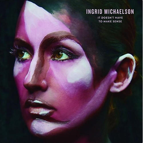 Alliance Ingrid Michaelson - It Doesn't Have To Make Sense