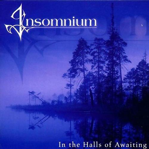 Alliance Insomnium - In The Halls Of Awaiting