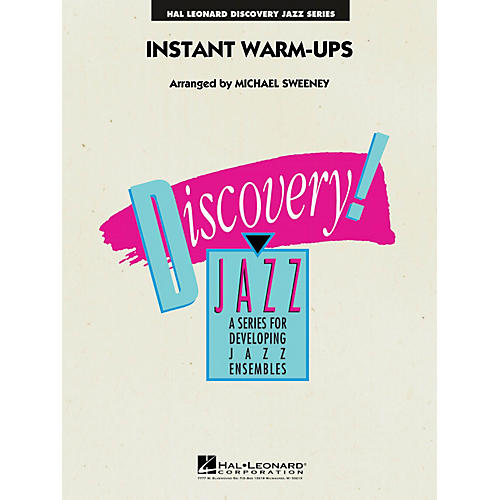 Hal Leonard Instant Warm-Ups Jazz Band Level 1-2 Composed by Michael Sweeney
