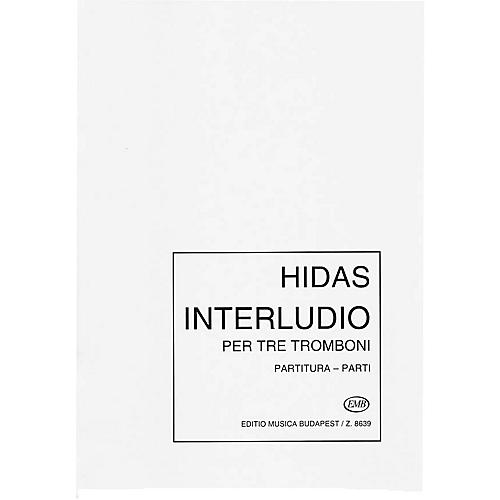 Editio Musica Budapest Interludio for Three Trombones EMB Series by Frigyes Hidas