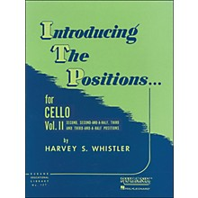 Hal Leonard Introducing The Positions for Cello Vol 2 2nd, 2 1/2, 3rd And 3 1/2 Positions