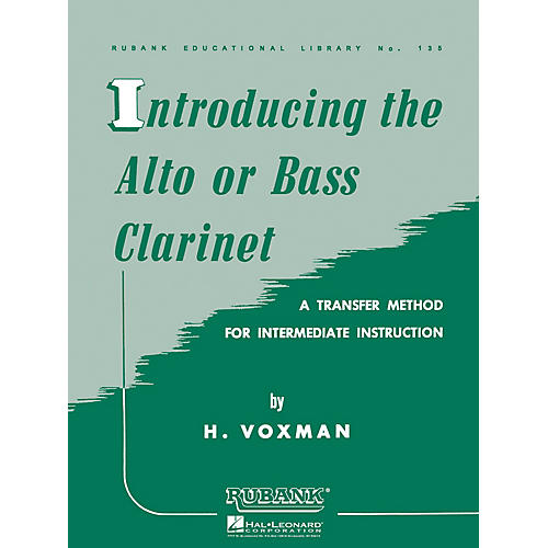 Rubank Publications Introducing the Alto or Bass Clarinet Woodwind Method Series