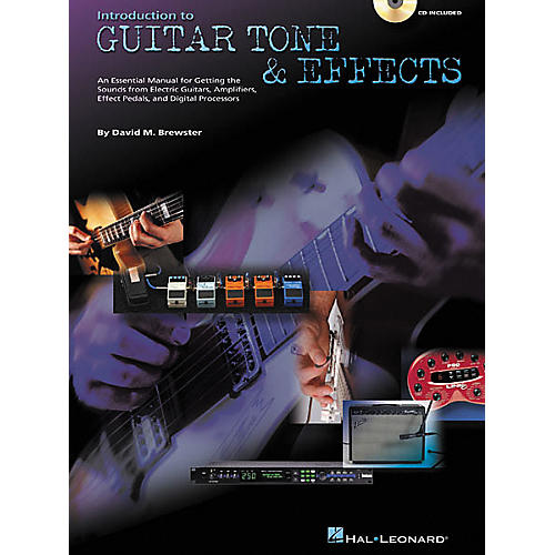 Hal Leonard Introduction to Guitar Tone and Effects (Book/CD)