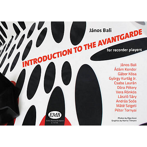 Editio Musica Budapest Introduction to the Avant-garde (for Recorder Players) EMB Series Softcover