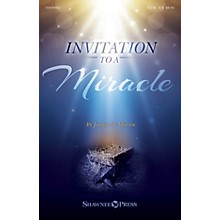 Shawnee Press Invitation to a Miracle (A Cantata for Christmas) SATB composed by Joseph M. Martin