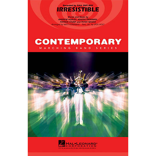 Hal Leonard Irresistible Marching Band Level 3 by Fall Out Boy Arranged by Matt Conaway