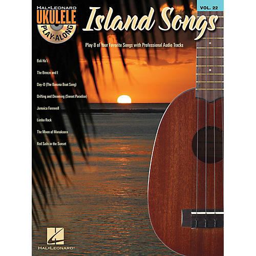 Hal Leonard Island Songs  Ukulele Play Along Volume 22 Book / CD