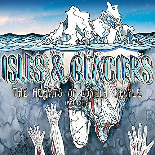 Alliance Isles & Glaciers - Hearts of Lonely People