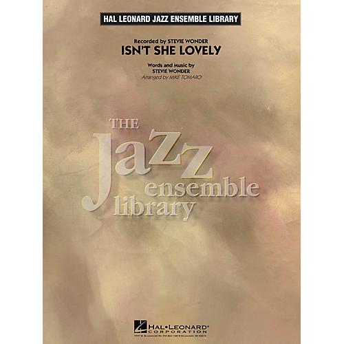 Hal Leonard Isn't She Lovely Jazz Band Level 4 by Stevie Wonder Arranged by Mike Tomaro