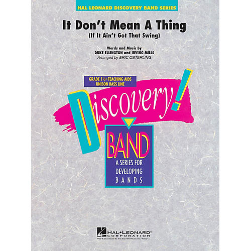 Hal Leonard It Don't Mean a Thing Concert Band Level 1 1/2 Arranged by Eric Osterling