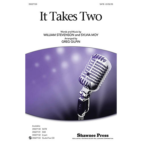Shawnee Press It Takes Two SATB arranged by Greg Gilpin