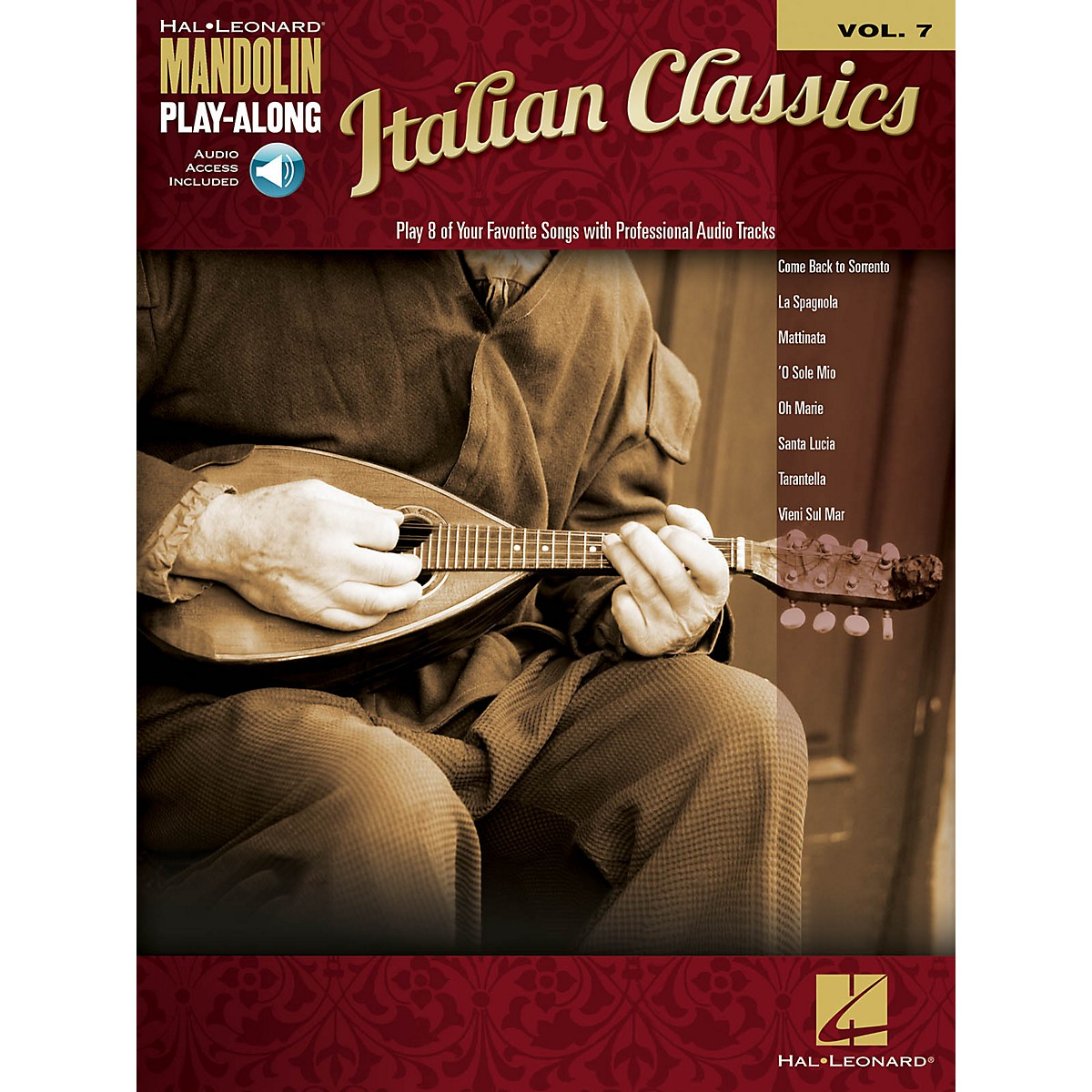 Hal Leonard Italian Classics (Mandolin Play-Along Volume 7) Mandolin Play-Along Series Softcover Audio Online