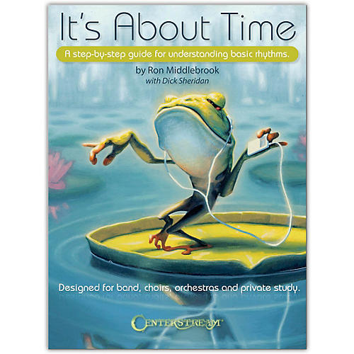 Centerstream Publishing It's About Time - A Step-by-Step Guide for Understanding Basic Rhythms