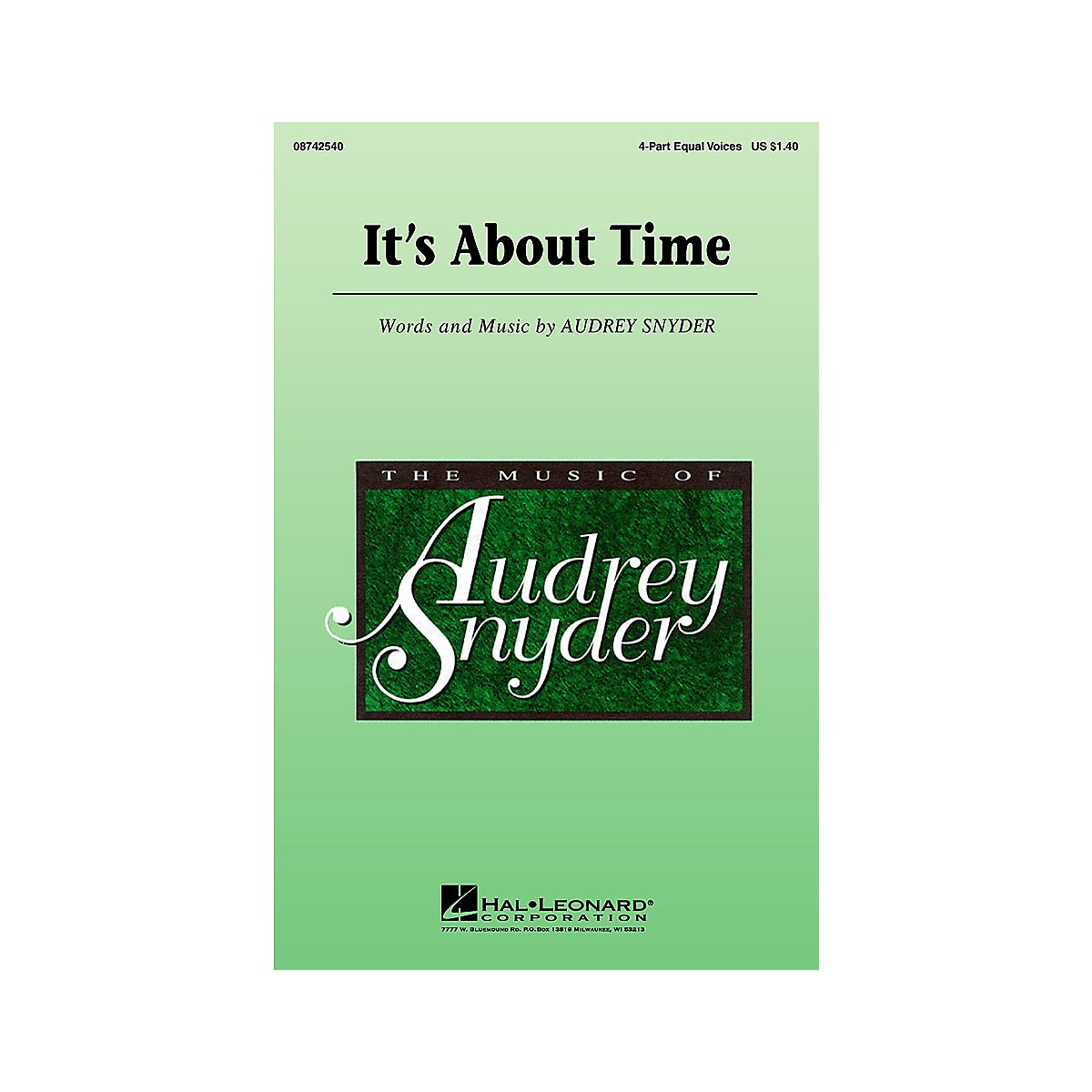 Hal Leonard It's About Time 4 Part Any Combination composed by Audrey Snyder