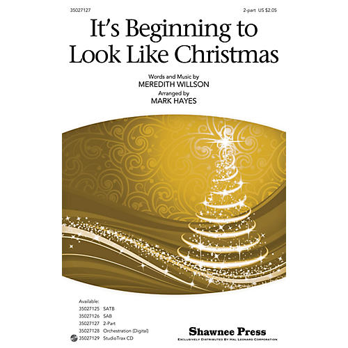 Shawnee Press It's Beginning to Look Like Christmas 2-Part arranged by Mark Hayes