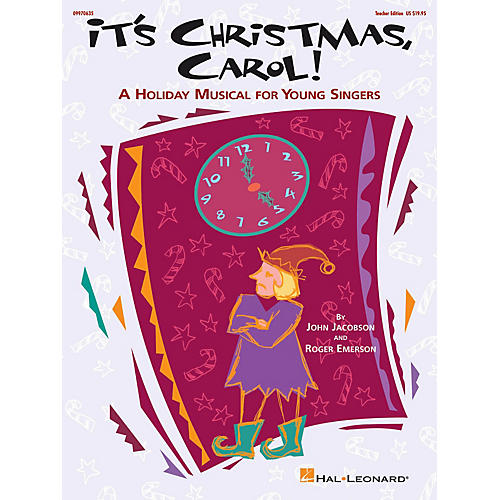Hal Leonard It's Christmas, Carol! (A Holiday Musical for Young Singers) TEACHER ED Composed by Roger Emerson