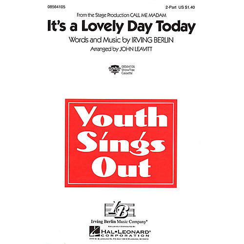 Hal Leonard It's a Lovely Day Today (from Call Me Madam) 2-Part arranged by John Leavitt