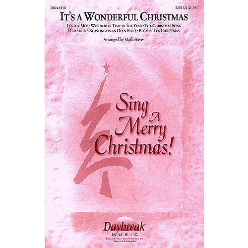Daybreak Music It's a Wonderful Christmas (Medley) IPAKO Arranged by Mark Hayes