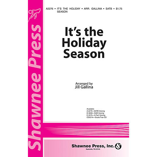Shawnee Press It's the Holiday Season SATB arranged by Jill Gallina