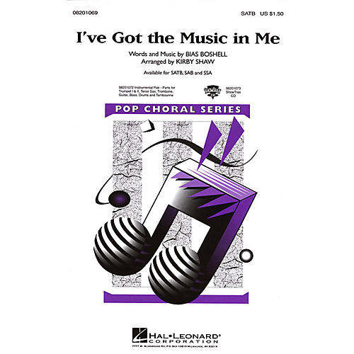 Hal Leonard I've Got the Music in Me SAB Arranged by Kirby Shaw