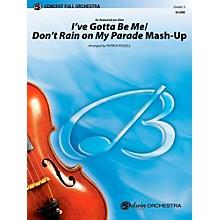 Alfred I™ve Gotta Be Me / Don™t Rain on My Parade Mash-Up Concert Full Orchestra Grade 3 Set